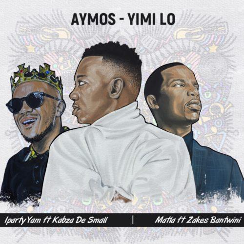 Aymos - iParty Yami Ft. Kabza De Small