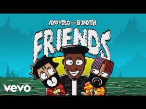 Ayo & Teo ft. B Smyth - Friends Mp3 Audio