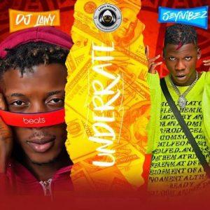 DJ Lawy - Underrate Ft. Seyi Vibez