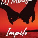 DJ MShega – Impilo Ft. Nomcebo Zikode