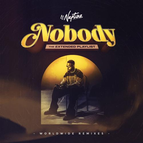DJ Neptune - Nobody (Dancehall Remix) Ft. Konshens, Joeboy, J.Derobie
