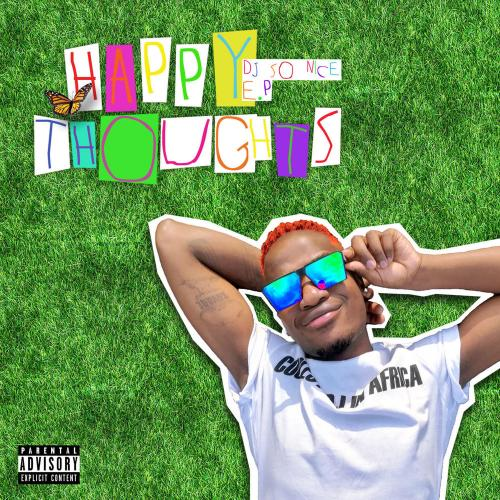 DJ So Nice - Happy Thoughts EP