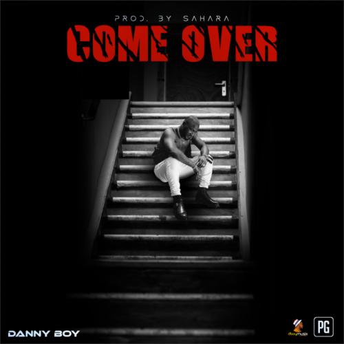 Danny Boy - Come Over (Audio + Video)