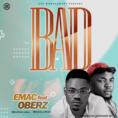 Emac Ft. Oberz - Bad