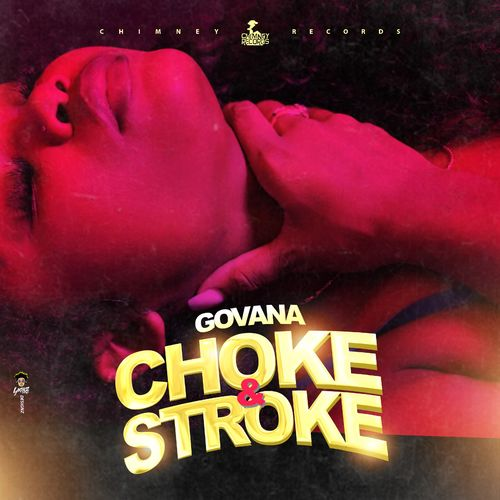 Govana - Choke & Stroke