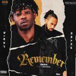 JeriQ – Remember (Remix) Ft. Phyno