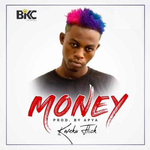 Kweku Flick - Money (Prod. by Apya)