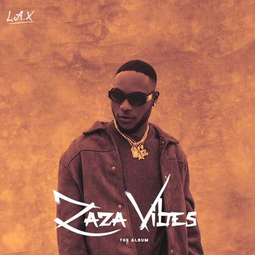 L.A.X - Zaza Vibes (ALBUM)