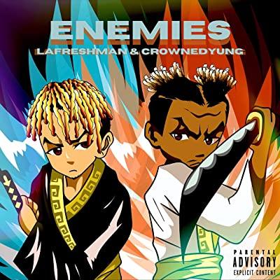 LaFreshman & CrownedYung - Enemies (Barter 6 Thugger) Mp3