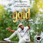 Lord Morgan – Promise Ft. Sista Afia