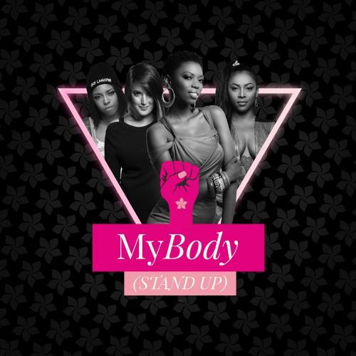 Mariechan - My Body (Stand Up) Ft. Gigi Lamayne, Lira, Goodluck