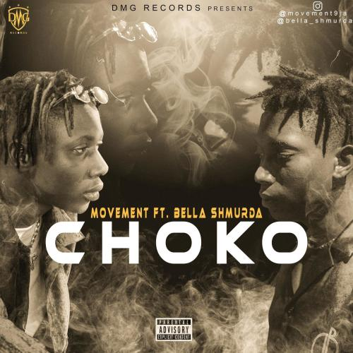 Movement - Choko Ft. Bella Shmurda