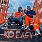 Mr Gbafun Ft. Sky Lolo – Ko Easy