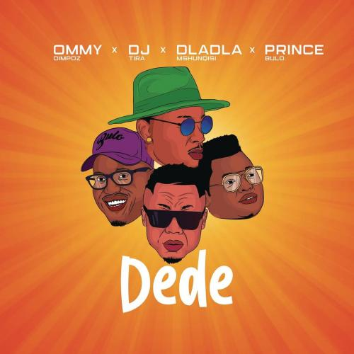 Ommy Dimpoz - Dede Ft. DJ Tira, Prince Bulo, Dladla