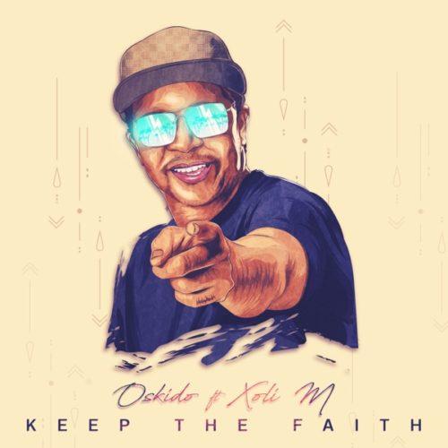 Oskido - Keep The Faith (EP)