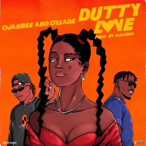 Oxlade - Dutty Love Ft. Ojahbee