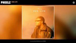 Pheelz - One Life