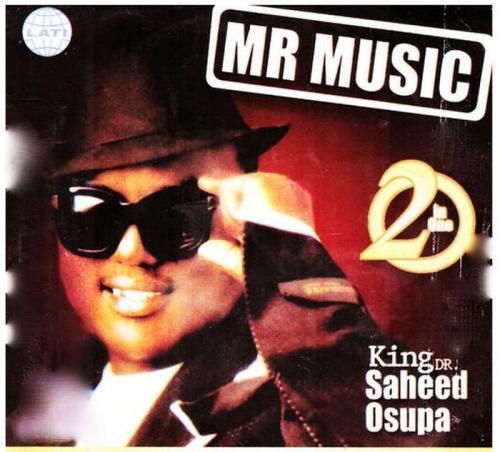 Saheed Osupa - Mr Music (Womu Womu)