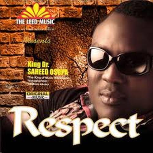 Saheed Osupa - Respect (Democracy)