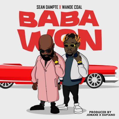 Sean Dampte - Baba Won Ft. Wande Coal