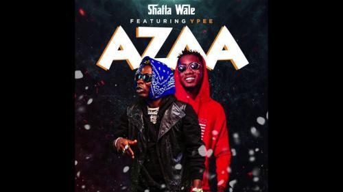 Shatta Wale - Azaa Ft. YPee