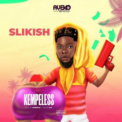 Slikish - Kempeless