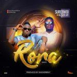 SureBwoi – Rora (Easy) Ft. Klever Jay