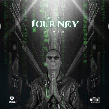 T-Man - My Journey (FULL ALBUM)