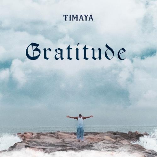 Timaya - Gratitude (ALBUM) Zip