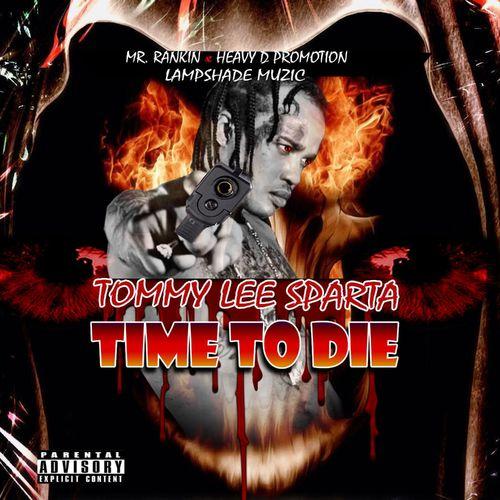 Tommy Lee Sparta - Time To Die