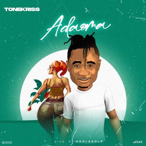 Tonekriss - Adaoma (Prod. by HorlaGold)