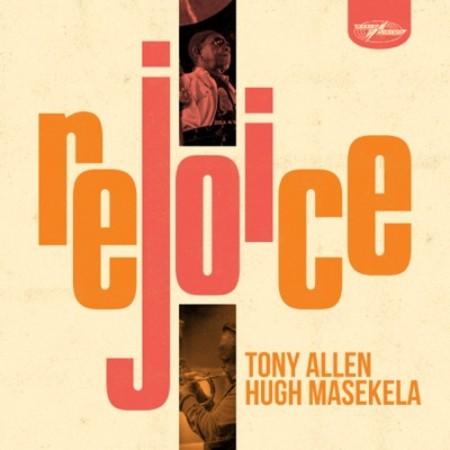 Tony Allen & Hugh Masekela - Jabulani (Rejoice, Here Comes Tony)