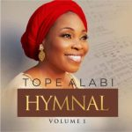 Tope Alabi – Kosi Bi Ti Mole Re Kode