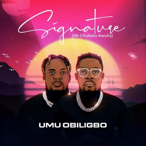 Umu Obiligbo – Signature