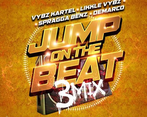 Vybz Kartel - Jump On The Beat (3mix) Ft. Likkle, Demarco