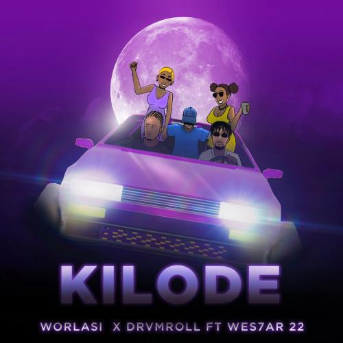 Worlasi - Kilode Ft. Drvmroll, Wes7ar 22