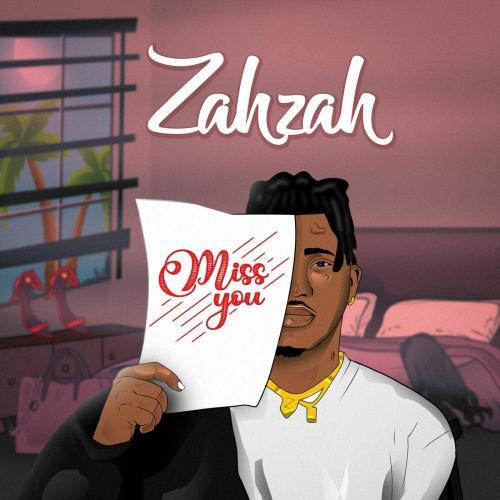 Zahzah - Miss You