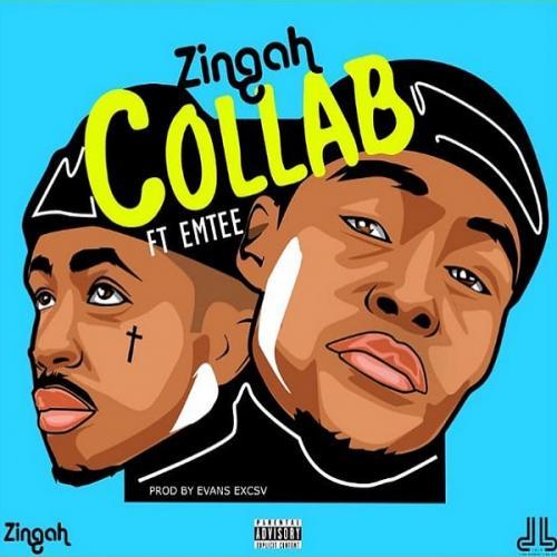 Zingah - Collab Ft. Emtee Mp3