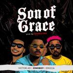 Zinoboy – Son Of Grace Ft. Erigga, Victor AD