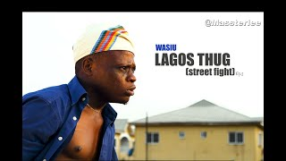 LAGOS THUG: When they are fighting - Massterlee