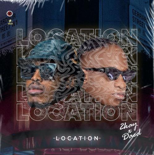 2kay x Daed - Location (Audio/Video)