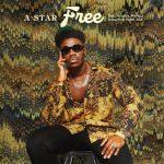 A-Star – Free Ft. Donae'O, Arielle's World