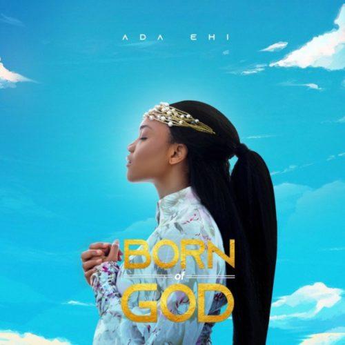 [Album] Ada Ehi - Born of God