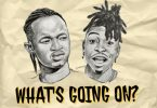 Ayanfe - Whats Going On Ft. Mayorkun
