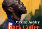 Black Coffee - You Need Me Ft. Sun-El Musician, Maxine Ashley