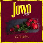 DJ 4kerty – Jowo [Mixtape]