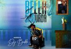 DJ Baddo - Best Of Bella Shmurda Mix [Mixtape]