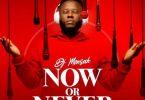DJ Mensah - Now Or Never EP