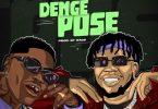 DanDizzy - Denge Pose Ft. Bad Boy Timz