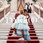 Darkoo – Cinderella Ft. 4Keus [Audio + Video]
